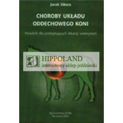 LITERATURA JEŹDZIECKA - CHOROBY UKŁADU ODDECHOWEGO KONI - Jacek Sikora