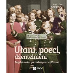LITERATURA JEŹDZIECKA - UŁANI, POECI, DŻENTELMENI - Maja i Jan Łodzińscy