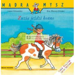 LITERATURA JEŹDZIECKA - ZUZIA JEŹDZI KONNO - Lianeschneider, Eva Wenzel-Burger