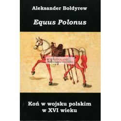 KON W WOJSKU POLSKIM W XVI WIEKU - Aleksander Boldyrew