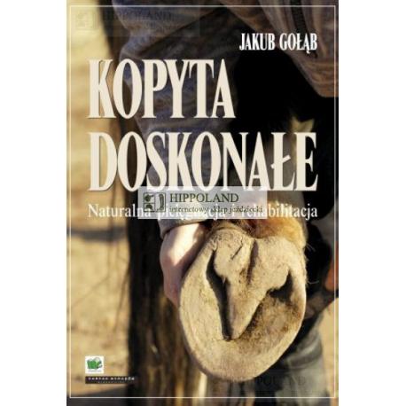 LITERATURA JEŹDZIECKA - KOPYTA DOSKONAŁE- Jakub Gołąb