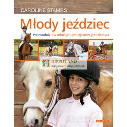 LITERATURA JEŹDZIECKA - MŁODY JEŹDZIEC - Caroline Stamps