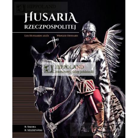 HUSARIA RZECZYPOSPOLITEJ - Radosław Sikora, Radosław Szleszyński