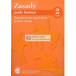 LITERATURA JEŹDZIECKA - ZASADY JAZDY KONNEJ cz. 2 - Praca zbiorowa