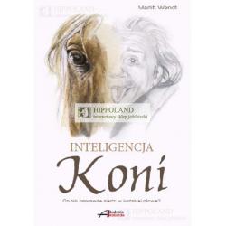 LITERATURA JEŹDZIECKA - INTELIGENCJA KONI - Marlitt Wendt