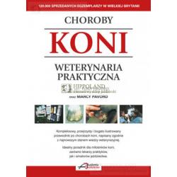 LITERATURA JEŹDZIECKA - CHOROBY KONI. WETERYNARIA PRAKTYCZNA - Tony Pavord, Marcy Pavord