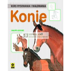 LITERATURA JEŹDZIECKA - KONIE. KURS RYSOWANIA I MALOWANIA - Philippe Legendre