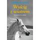 LITERATURA JEŹDZIECKA - TRYLOGIA - Tom 2 WYŚCIG Z WIATREM - Lauren St John