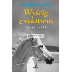 TRYLOGIA - Tom 2 - WYŚCIG Z WIATREM - Lauren St John