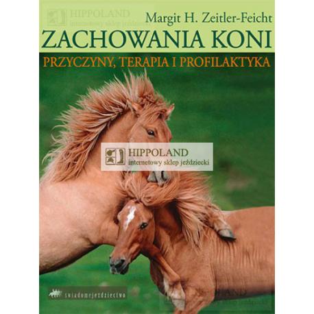 LITERATURA JEŹDZIECKA - ZACHOWANIA KONI - Margit H. Zeitler-Feicht