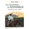 OD CZŁOWIEKA DO KONIARZA - Rick Lamb