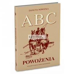 LITERATURA JEŹDZIECKA - ABC POWOŻENIA - Danuta Nowicka