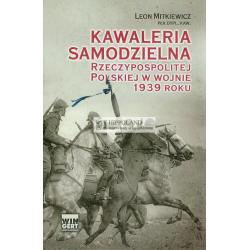 LITERATURA JEZDZIECKA - SAMODZIELNA KAWALERIA - Leon Mitkiewicz-Zolltek