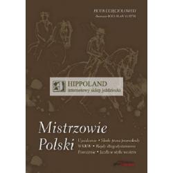 LITERATURA JEZDZIECKA - MISTRZOWIE POLSKI - Piotr Dzieciolowski