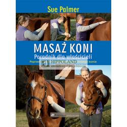 LITERATURA JEZDZIECKA - MASAZ KONI - Sue Palmer
