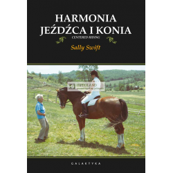 LITERATURA JEŹDZIECKA - HARMONIA JEŹDŹCA I KONIA - Sally Swift