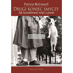 LITERATURA ZOOLOGICZNA - DRUGI KONIEC SMYCZY - Patricia McConnell