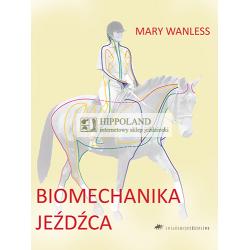 BIOMECHANIKA JEŹDŻCA - Mary Wanless