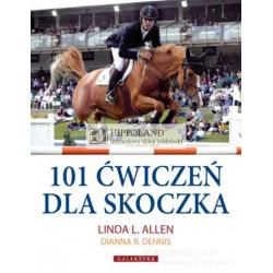 LITERATURA JEŹDZIECKA - 101 ĆWICZEŃ DLA SKOCZKA