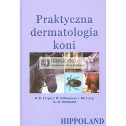 LITERATURA JEŹDZIECKA - PRAKTYCZNA DERMATOLOGIA KONI - Praca zbiorowa