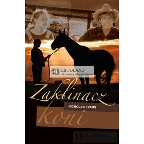 LITERATURA JEŹDZIECKA - ZAKLINACZ KONI - Nicholas Evans
