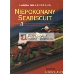 LITERATURA JEŹDZIECKA - NIEPOKONANY SEABISCUIT - Laura Hillenbrand